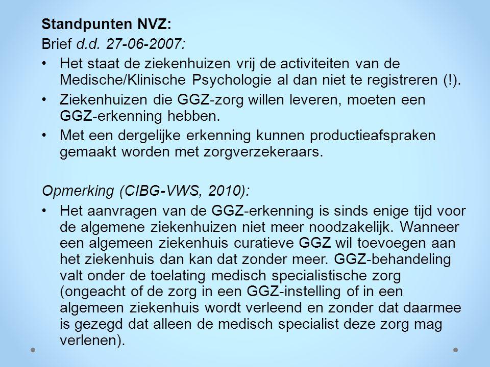 Standpunten NVZ: Brief d.d. 27-06-2007: