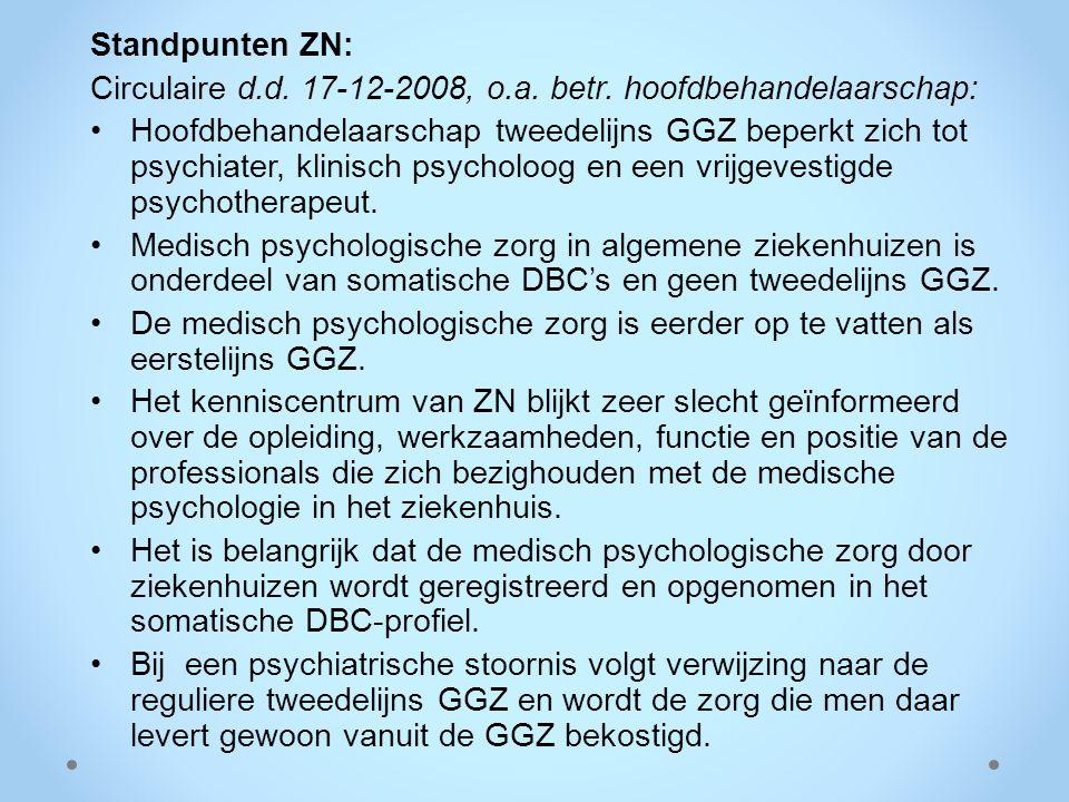 Standpunten ZN: Circulaire d.d. 17-12-2008, o.a. betr. hoofdbehandelaarschap: