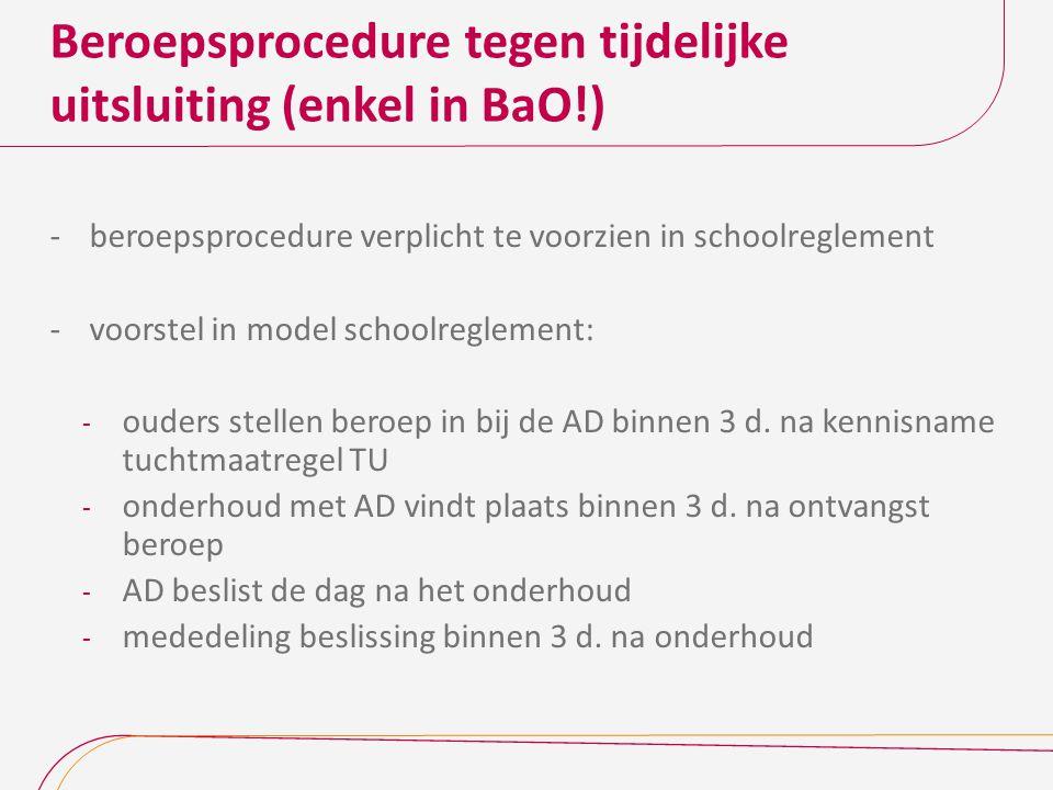Beroepsprocedure tegen tijdelijke uitsluiting (enkel in BaO!)
