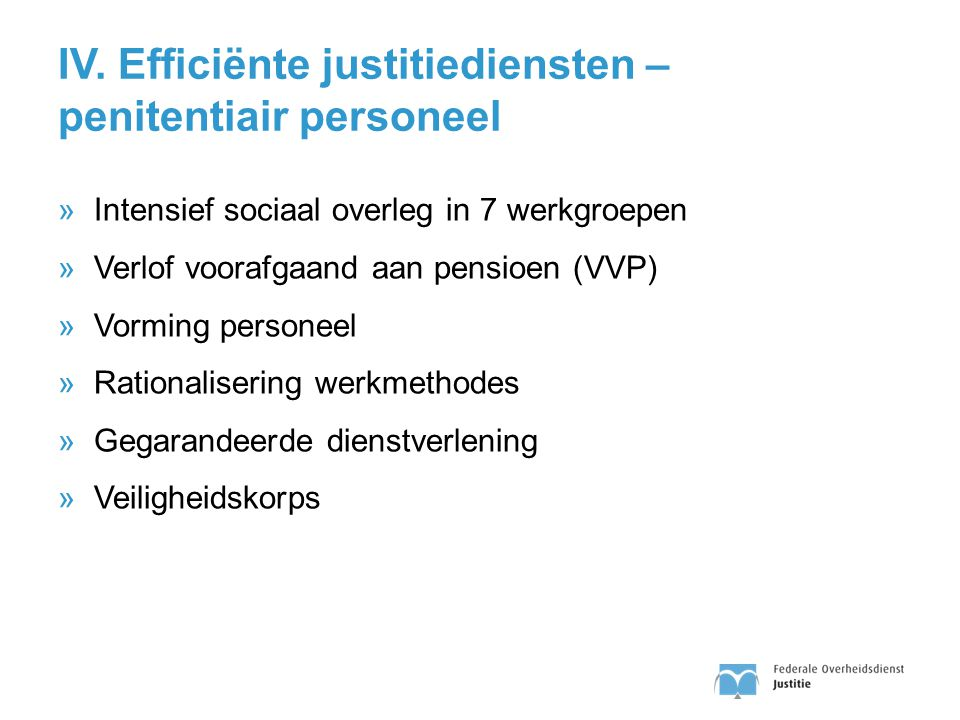IV. Efficiënte justitiediensten – penitentiair personeel