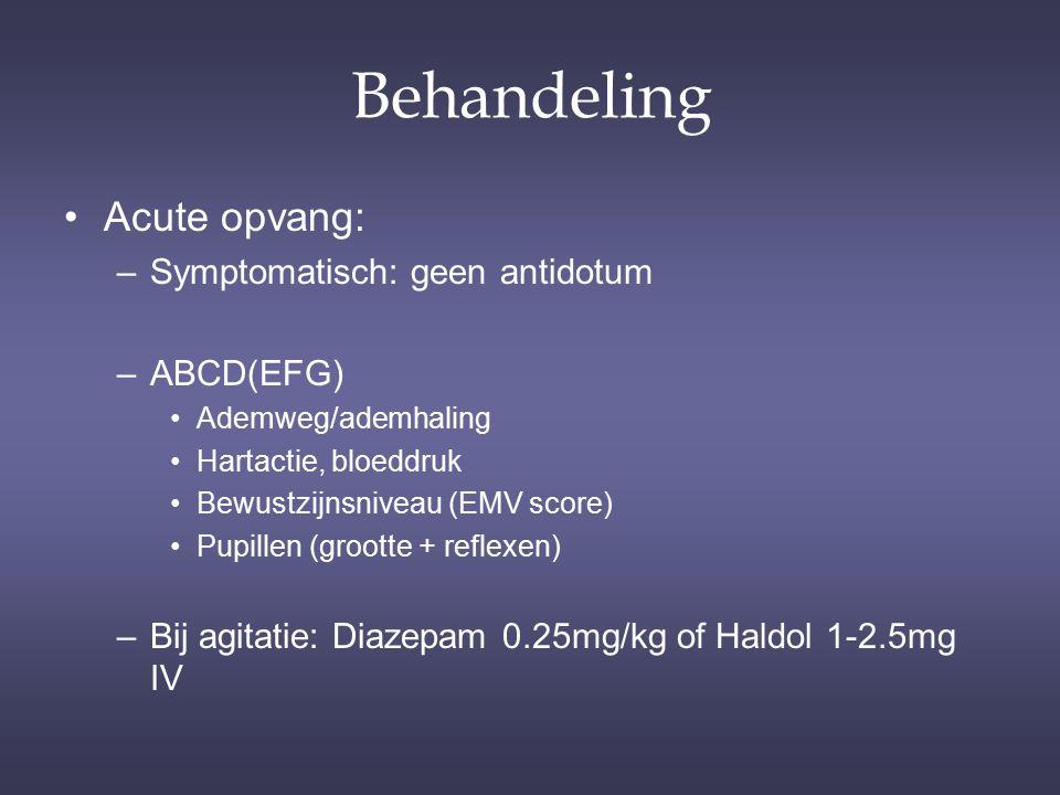 Behandeling Acute opvang: Symptomatisch: geen antidotum ABCD(EFG)