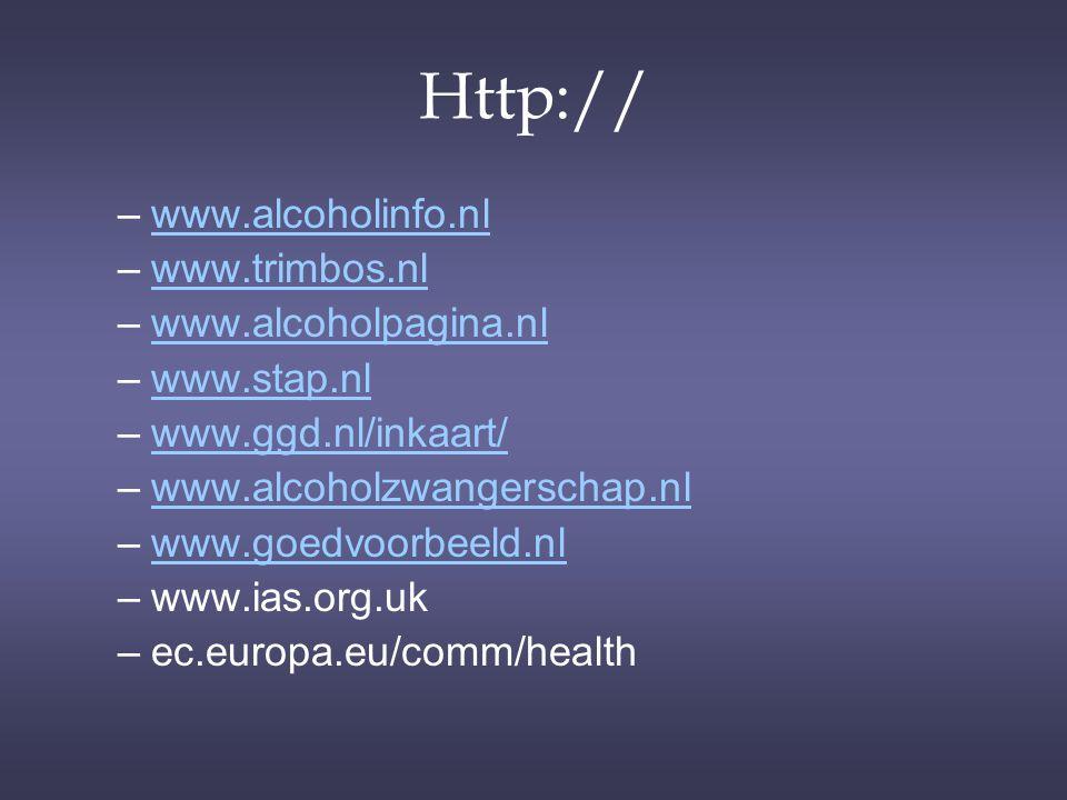 Http:// www.alcoholinfo.nl www.trimbos.nl www.alcoholpagina.nl
