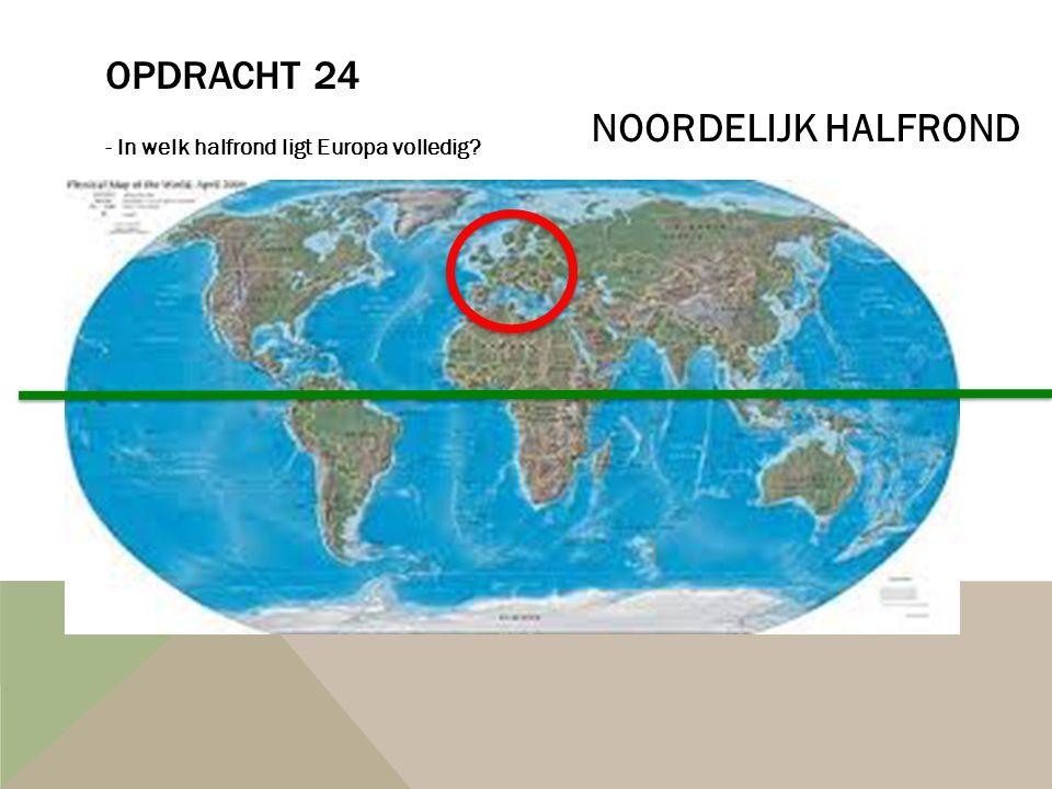 Opdracht 24 NOORDELIJK HALFROND