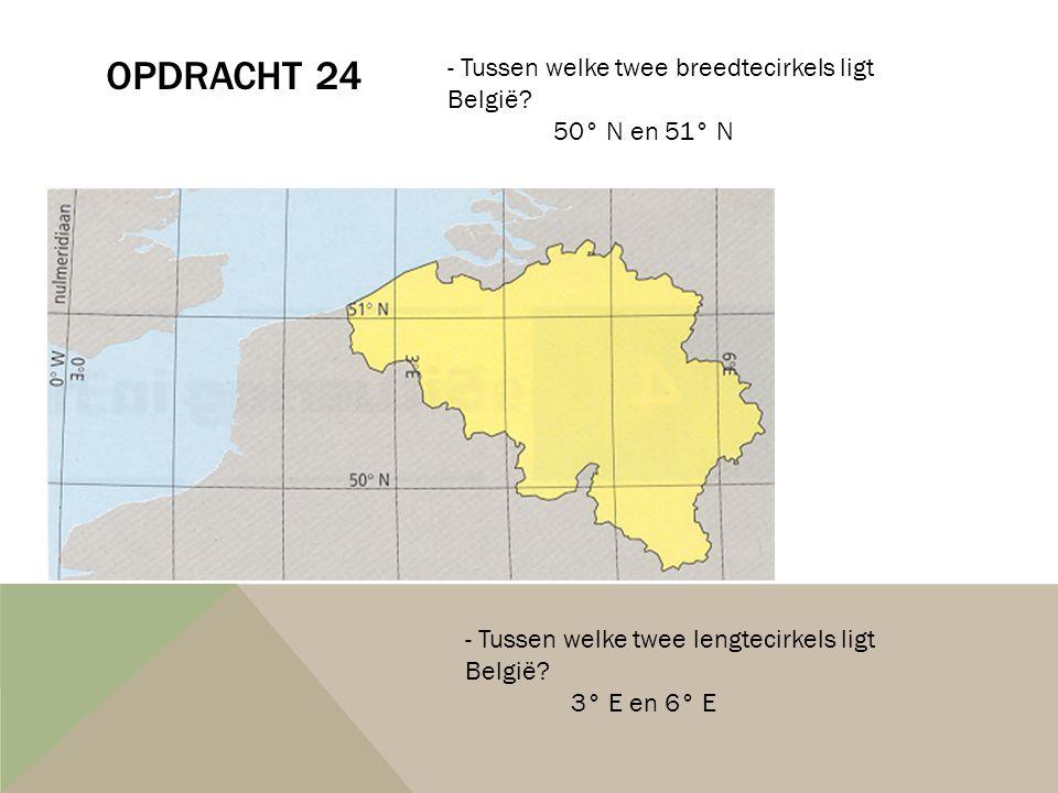 Opdracht 24 Tussen welke twee breedtecirkels ligt België