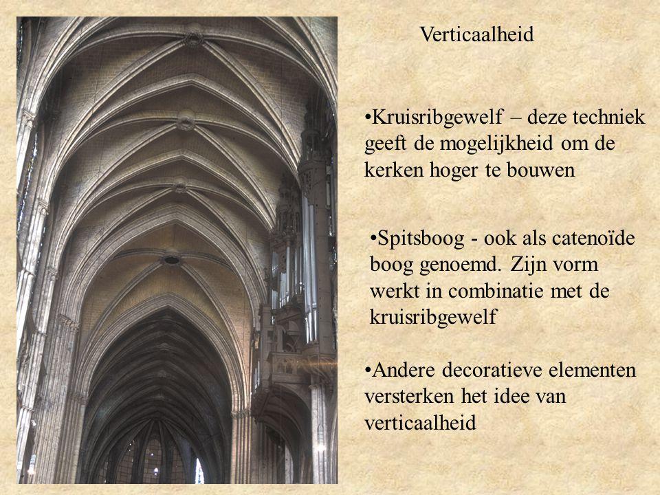 Verticaalheid Kruisribgewelf – deze techniek geeft de mogelijkheid om de kerken hoger te bouwen.