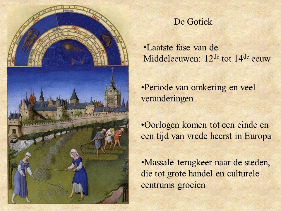 De Gotiek Laatste fase van de Middeleeuwen: 12de tot 14de eeuw. Periode van omkering en veel veranderingen.