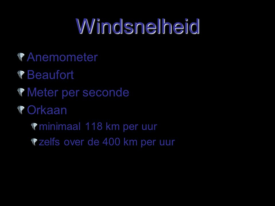 Windsnelheid Anemometer Beaufort Meter per seconde Orkaan
