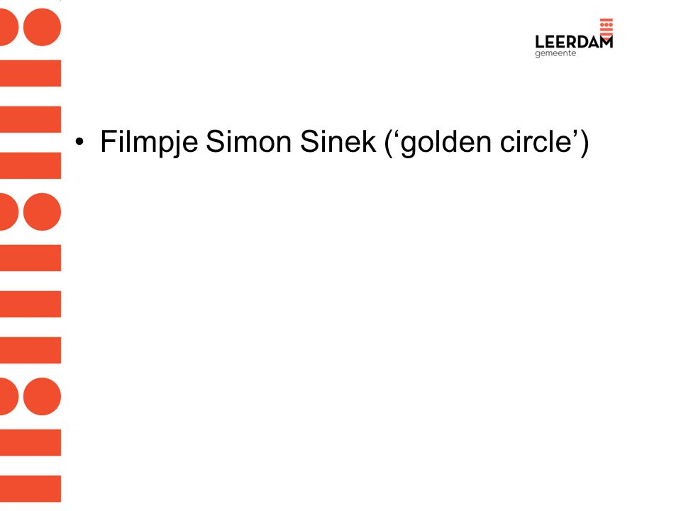 Filmpje Simon Sinek ('golden circle')