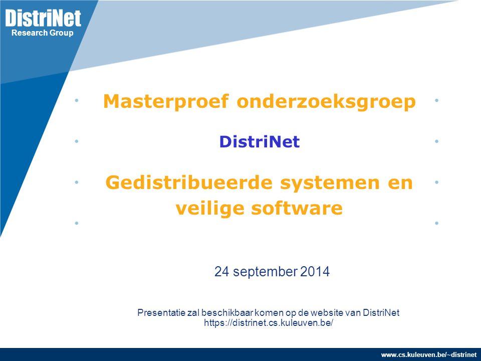 Masterproef onderzoeksgroep DistriNet Gedistribueerde systemen en veilige software