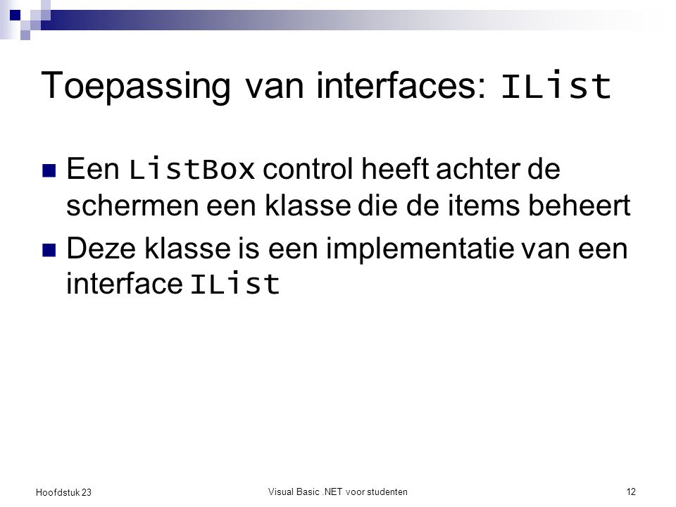 Toepassing van interfaces: IList