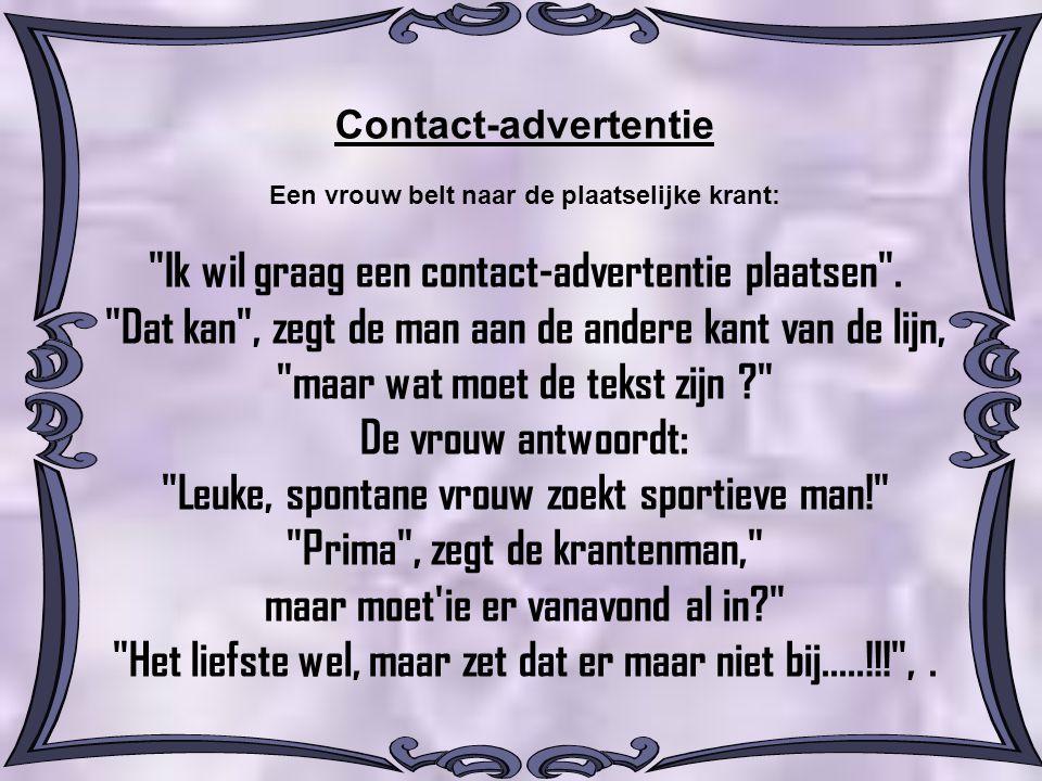 Ik wil graag een contact-advertentie plaatsen .