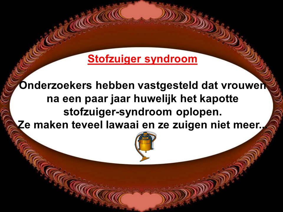Stofzuiger syndroom