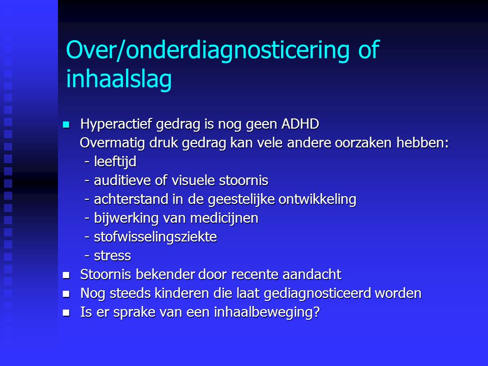Over/onderdiagnosticering of inhaalslag