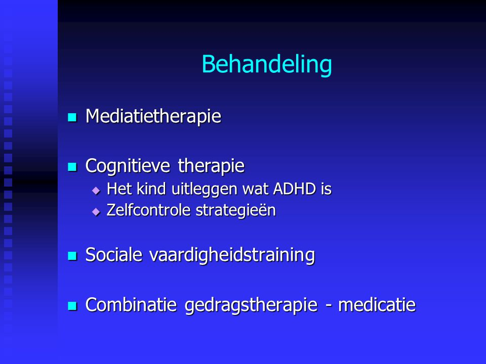 Behandeling Mediatietherapie Cognitieve therapie