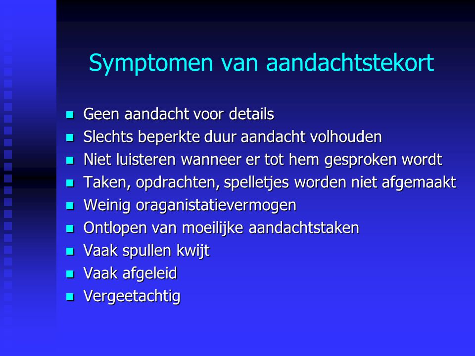 Symptomen van aandachtstekort