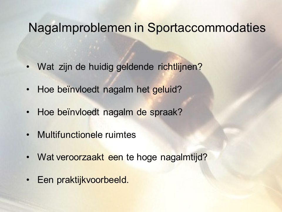 Nagalmproblemen in Sportaccommodaties