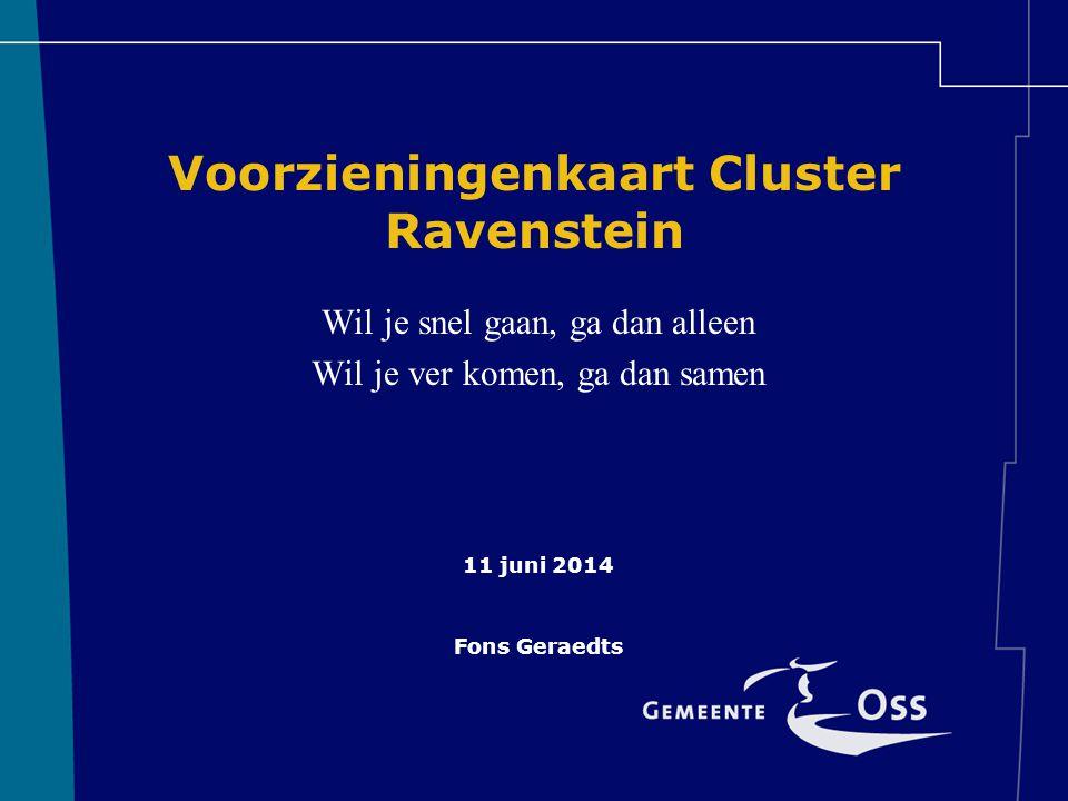 Voorzieningenkaart Cluster Ravenstein