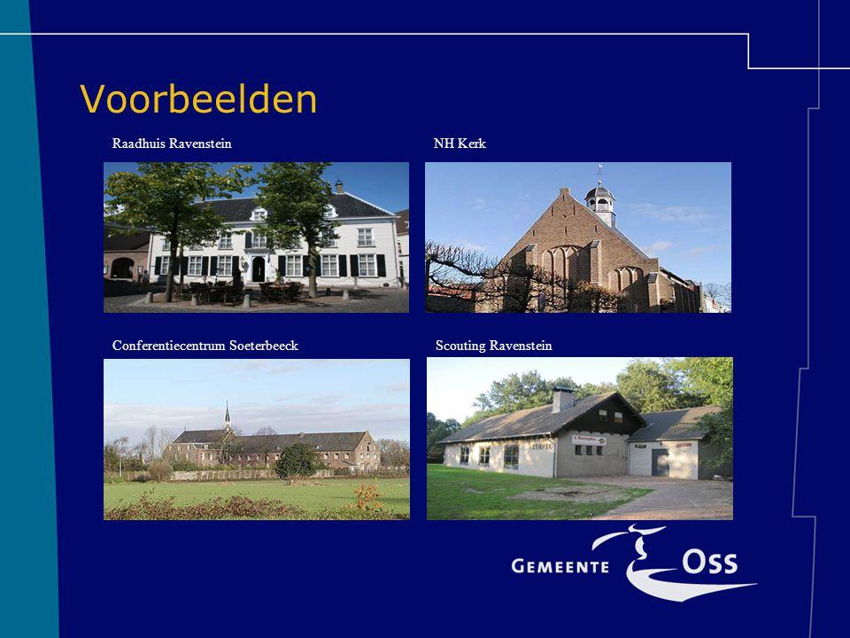 Voorbeelden Raadhuis Ravenstein NH Kerk Conferentiecentrum Soeterbeeck