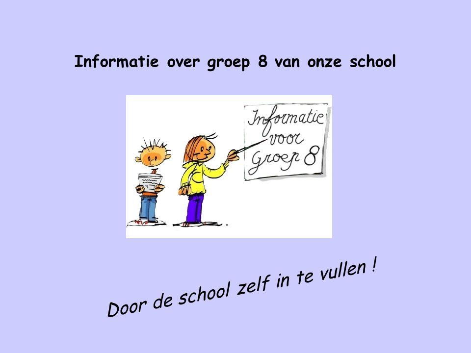 Informatie over groep 8 van onze school