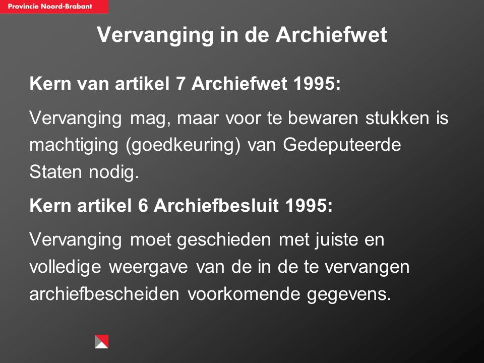 Vervanging in de Archiefwet