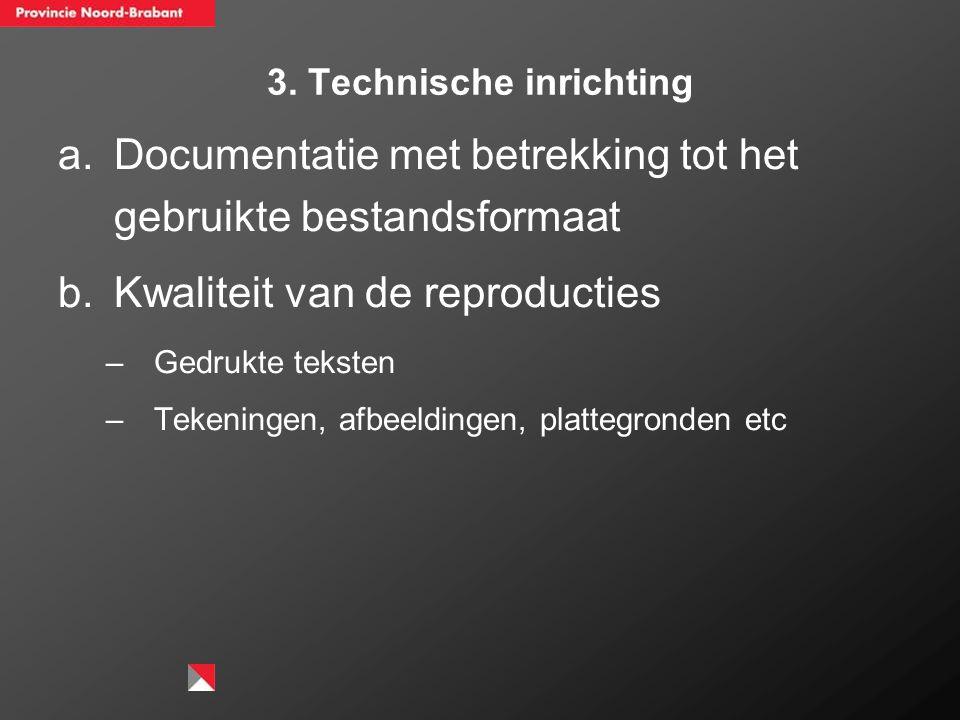 3. Technische inrichting