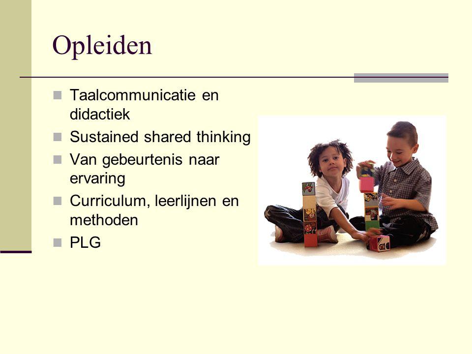 Opleiden Taalcommunicatie en didactiek Sustained shared thinking