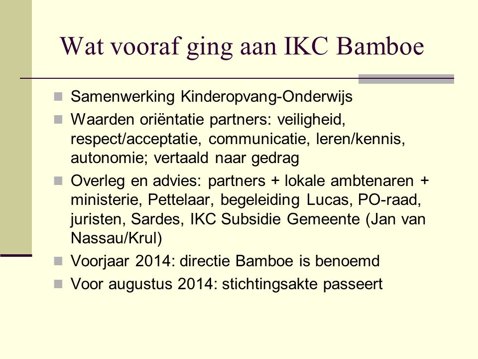 Wat vooraf ging aan IKC Bamboe