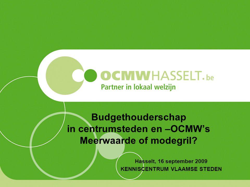Budgethouderschap in centrumsteden en –OCMW's Meerwaarde of modegril