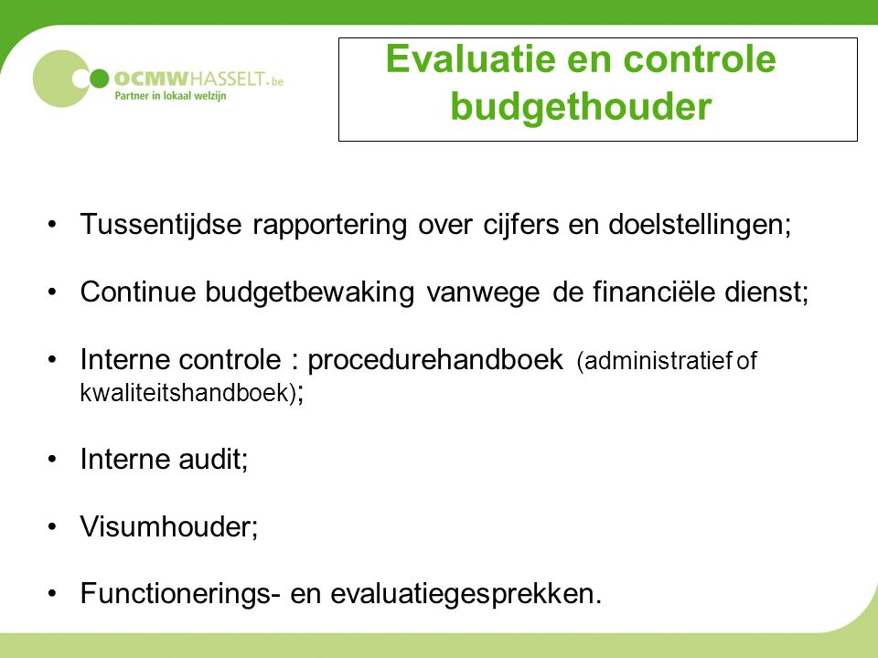 Evaluatie en controle budgethouder