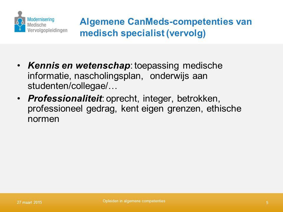Algemene CanMeds-competenties van medisch specialist (vervolg)