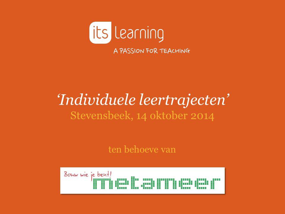 'Individuele leertrajecten' Stevensbeek, 14 oktober 2014