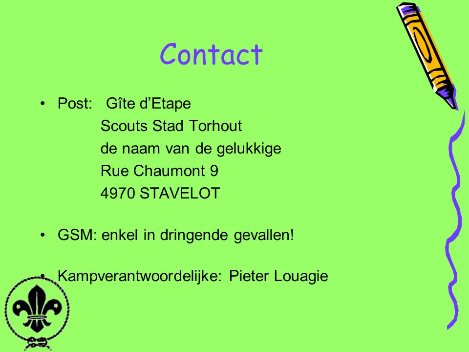 Contact Post: Gîte d'Etape Scouts Stad Torhout