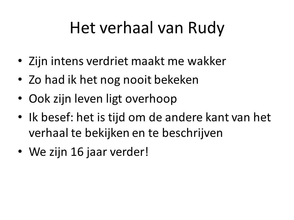 Het verhaal van Rudy Zijn intens verdriet maakt me wakker