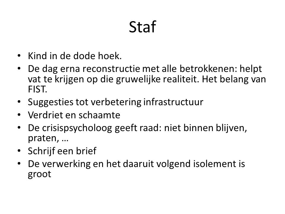 Staf Kind in de dode hoek.