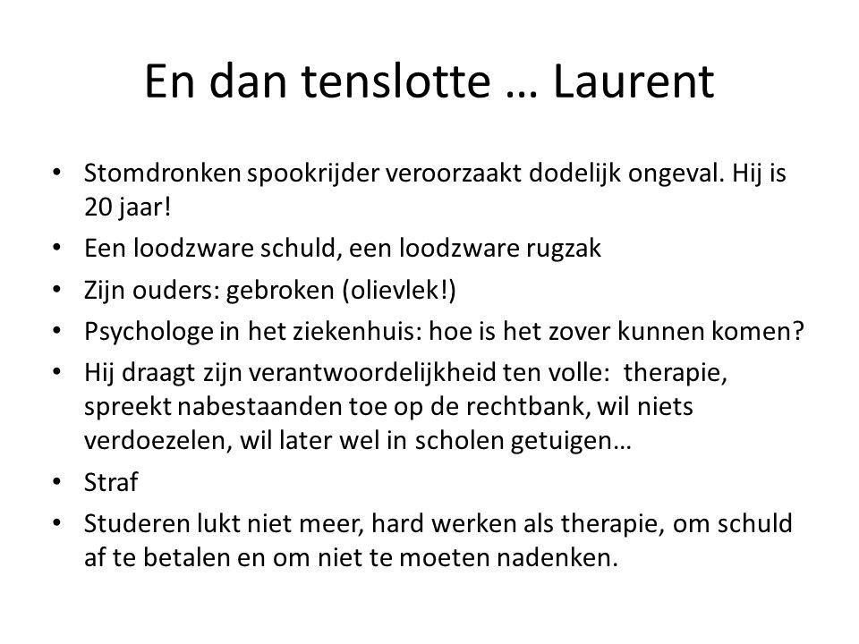 En dan tenslotte … Laurent