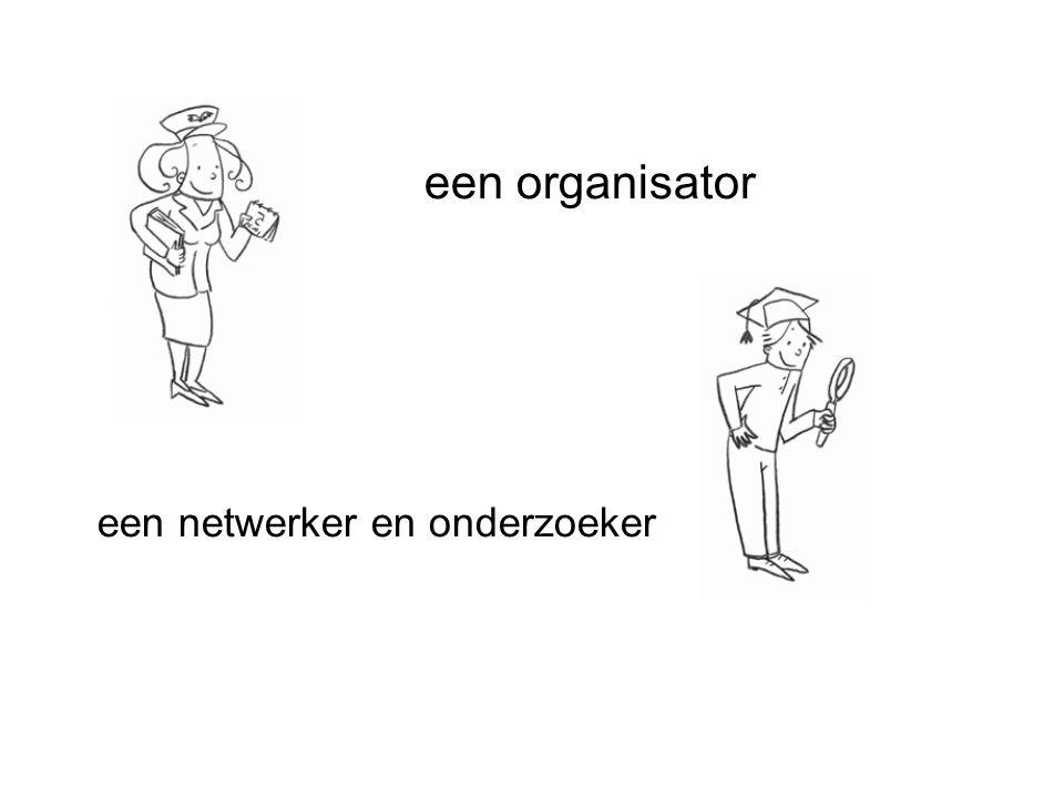 een netwerker en onderzoeker