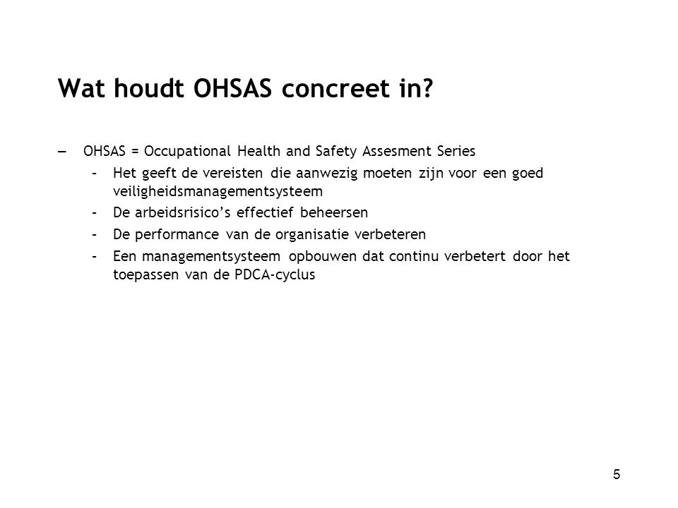 Wat houdt OHSAS concreet in