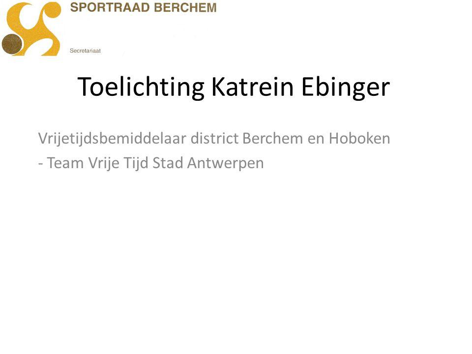 Toelichting Katrein Ebinger