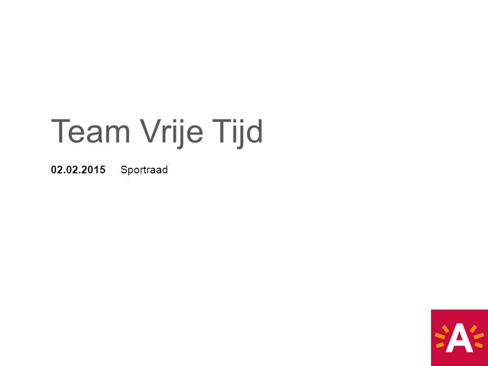 Team Vrije Tijd 02.02.2015 Sportraad