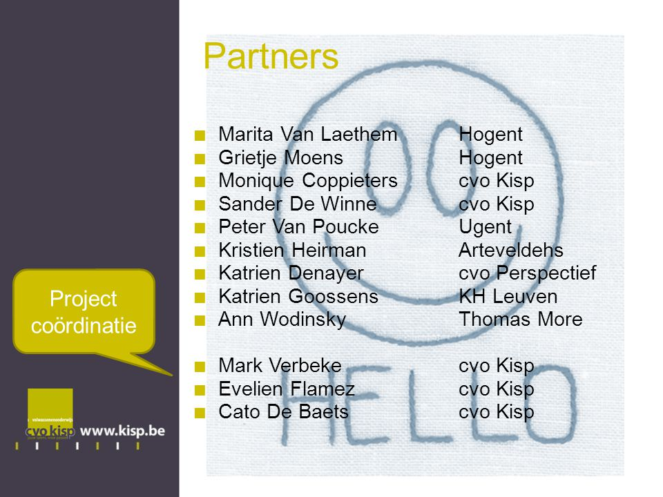Partners Project coördinatie Marita Van Laethem Hogent