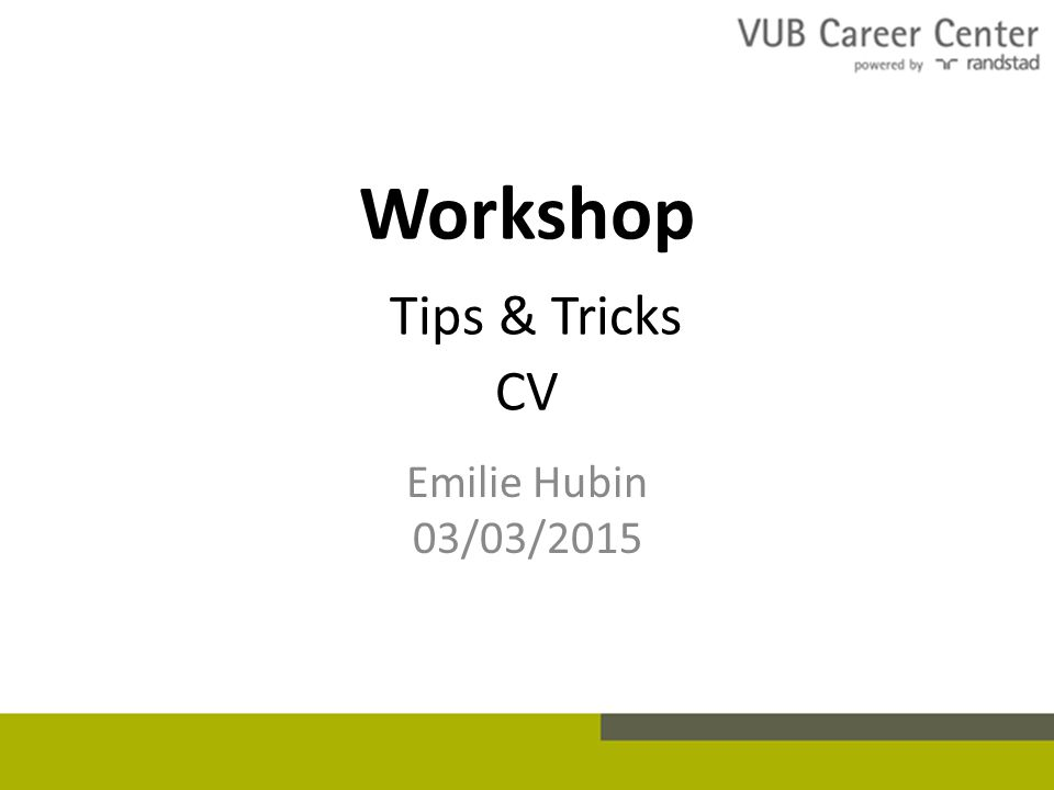 Workshop Tips & Tricks CV