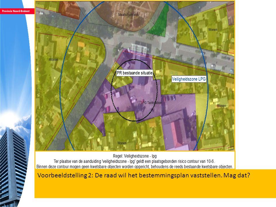 Voorbeeldstelling 2: De raad wil het bestemmingsplan vaststellen
