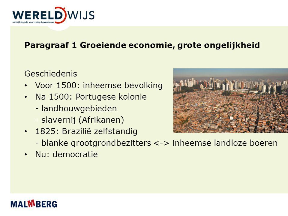 Paragraaf 1 Groeiende economie, grote ongelijkheid