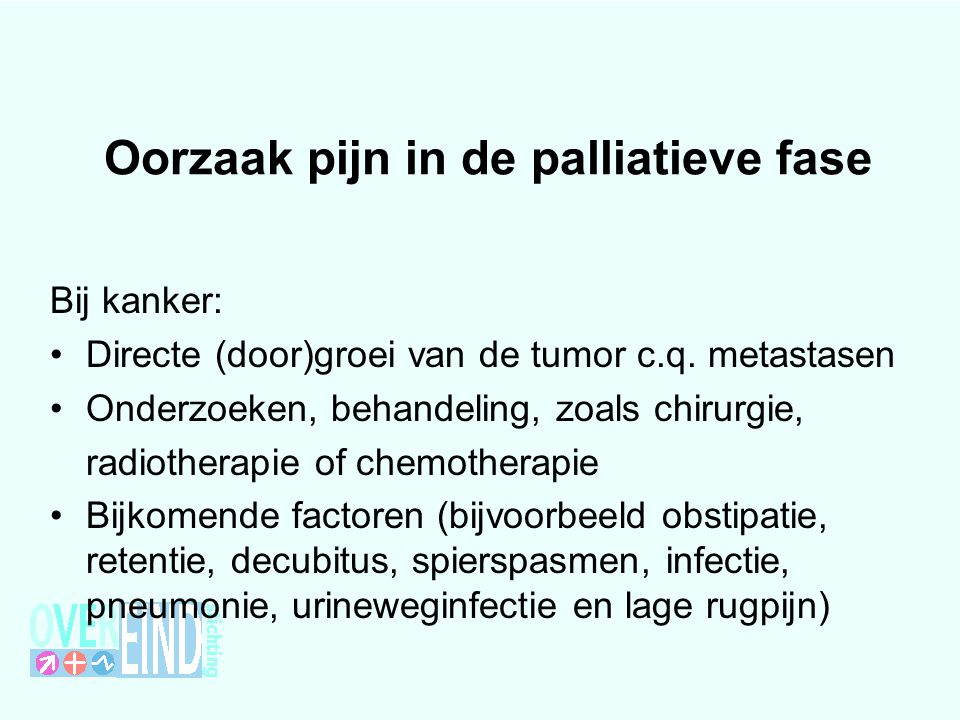 Oorzaak pijn in de palliatieve fase
