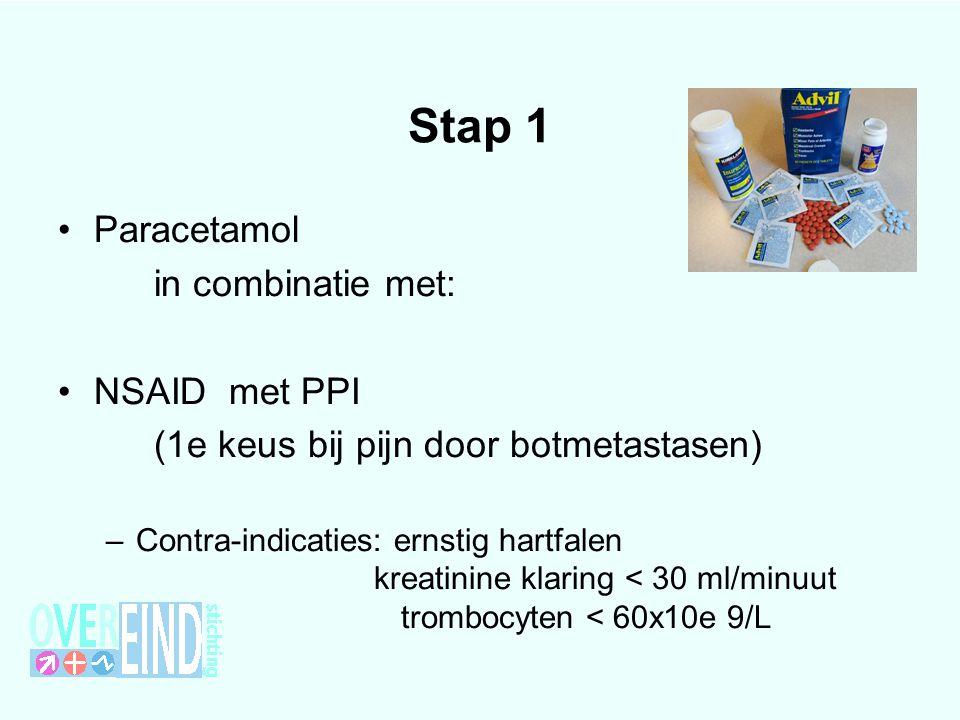 Stap 1 Paracetamol in combinatie met: NSAID met PPI