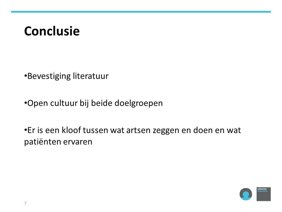 Conclusie Bevestiging literatuur Open cultuur bij beide doelgroepen