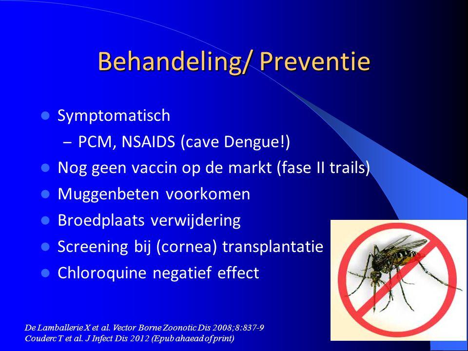 Behandeling/ Preventie