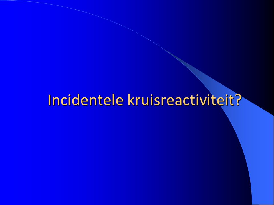 Incidentele kruisreactiviteit