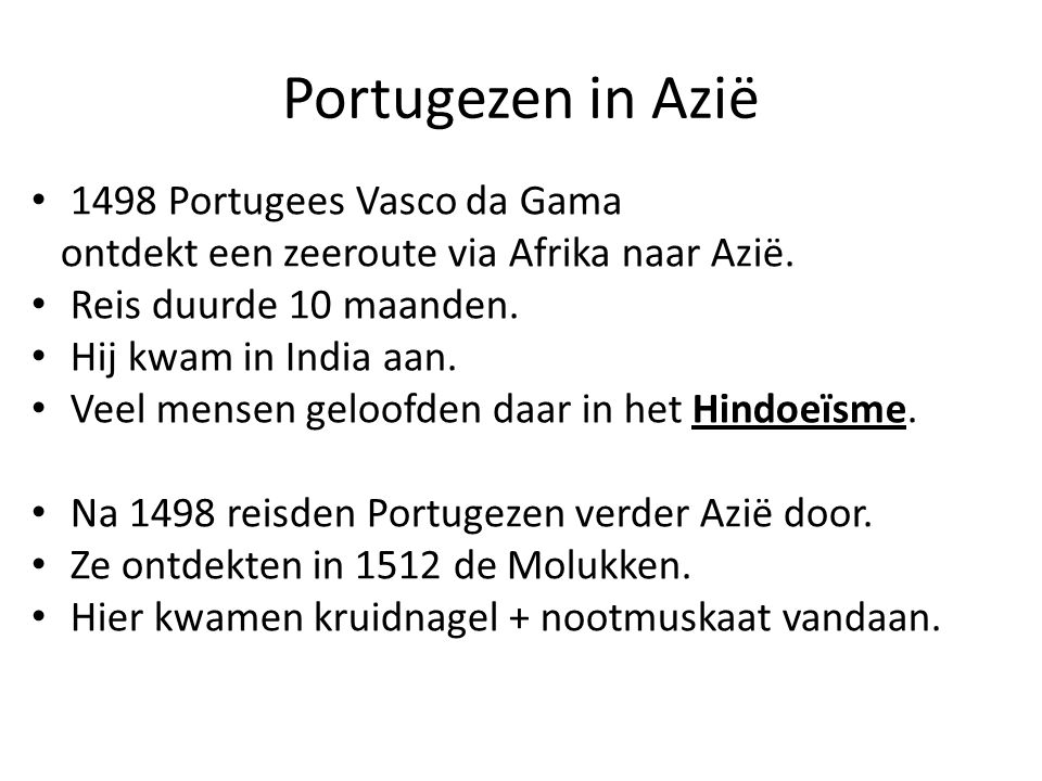 Portugezen in Azië 1498 Portugees Vasco da Gama