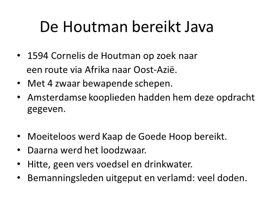 De Houtman bereikt Java
